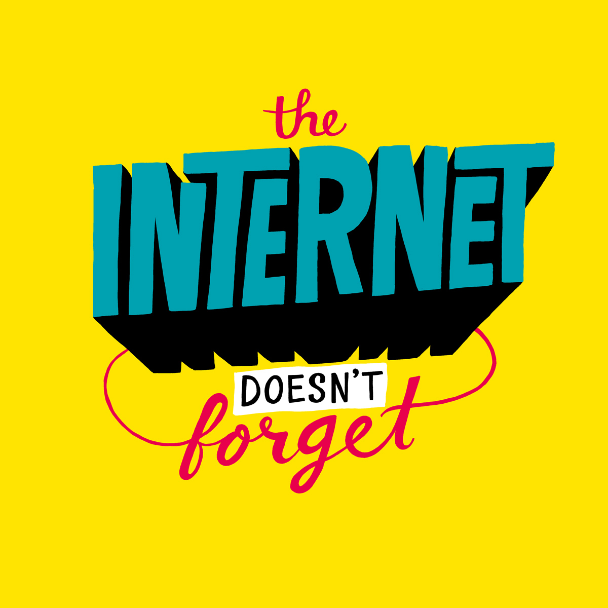 1587-20140321-internetDoesntForget.jpg